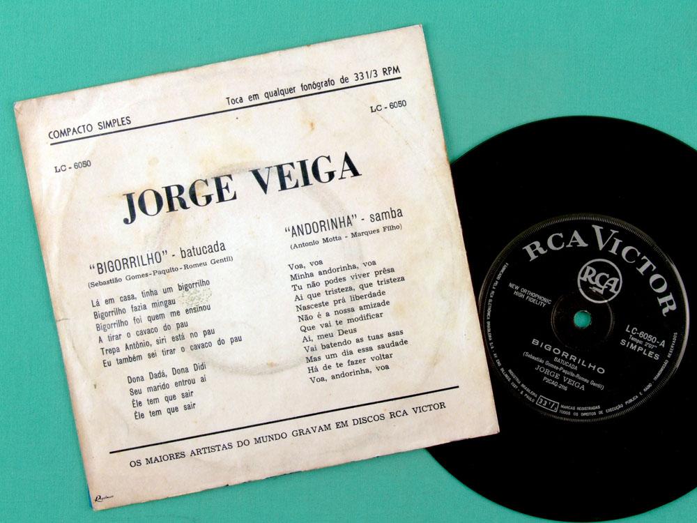 "7"" JORGE VEIGA BIGORRILHO ANDORINHA SAMBA ROOTS  BRAZIL"