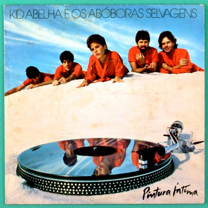 "7"" KID ABELHA OS ABOBORAS SELVAGENS 1983 POP ROCK BRAZIL"