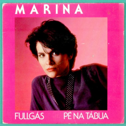 "7"" MARINA FULLGAS PE NA TABUA 1984 FOLK PSYCH BRAZIL"
