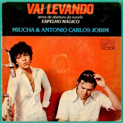 "7"" MIUCHA CHICO BUARQUE TOM JOBIM VAI LEVANDO 1977 BRAZIL"