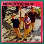 """7"""" MOMENTO QUATRO MOMENTO 4UATRO ZE RODRIX MAURICIO MAESTRO DAVID TYGEL RICARDO VILLAS 1967 EP BRAZIL"""