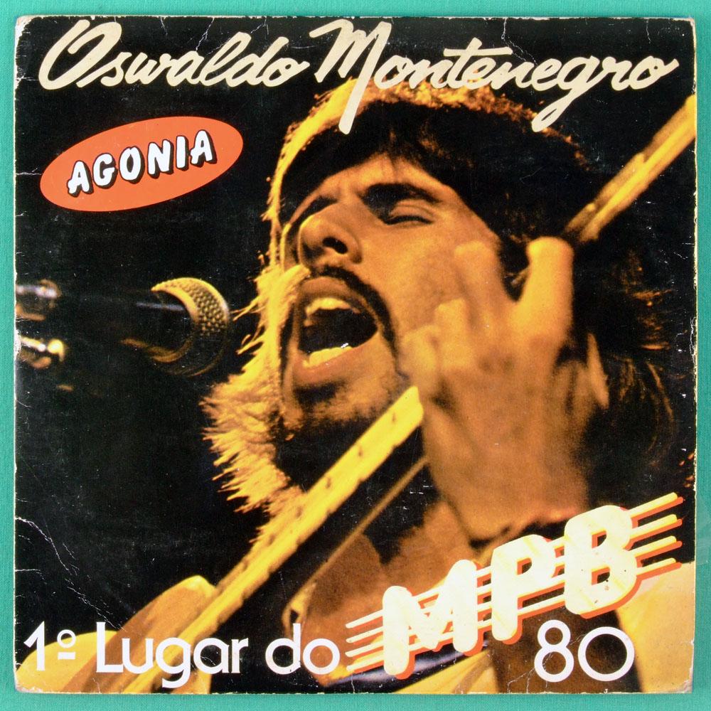 """7"""" OSWALDO MONTENEGRO MONGOL AGONIA MPB 80 FOLK BRASIL"""