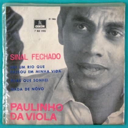 "7"" PAULINHO DA VIOLA SINAL FECHADO SAMBA 1969 EP BRAZIL"