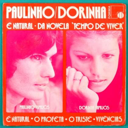 """7"""" PAULINHO DORINHA TAPAJOS E NATURAL O PROFETA O TRISTE VIVENCIAS 1972 MPB FOLK BRAZIL"""