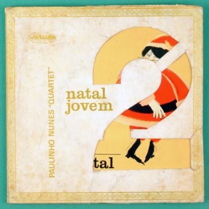 "7"" PAULINHO NUNES NATAL JOVEM 2 O VELHINHO EP BRAZIL"