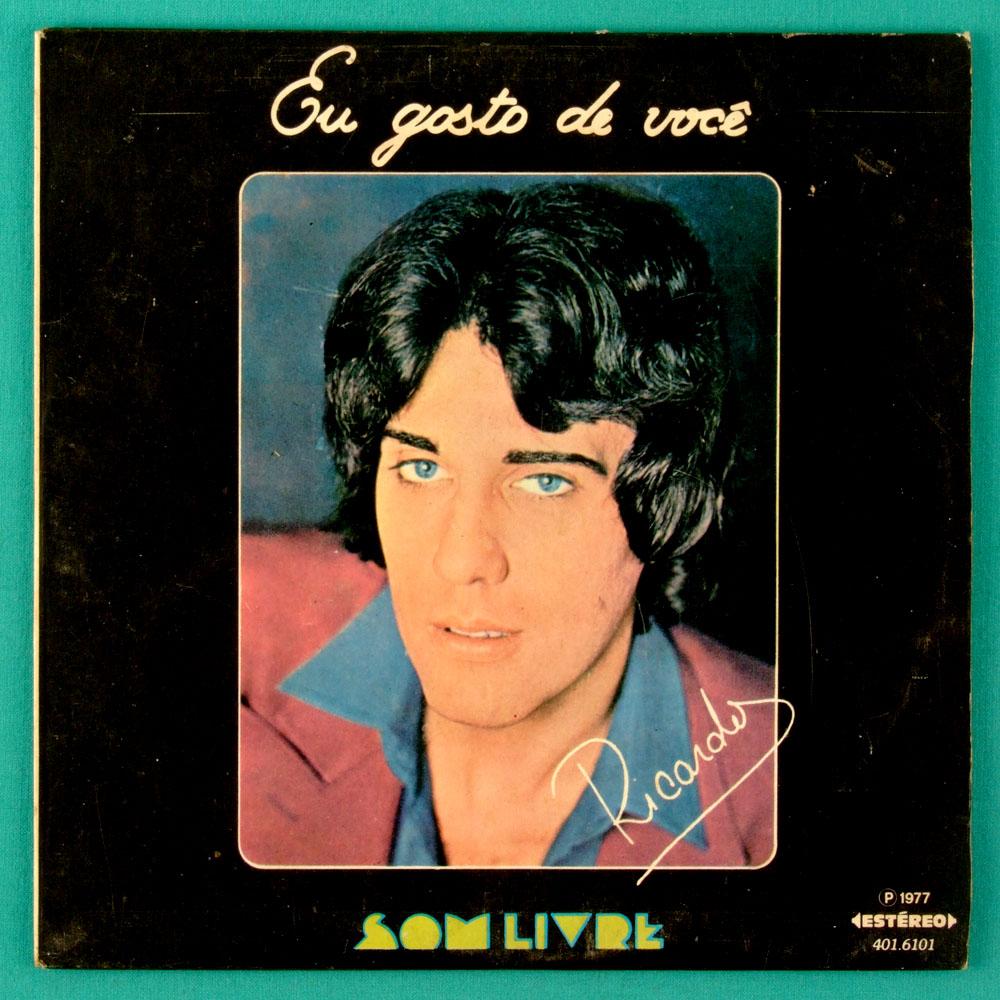 """7"""" RICARDO EU GOSTO DE VOCE DEPOIS DO AMOR 1977 BRAZIL"""