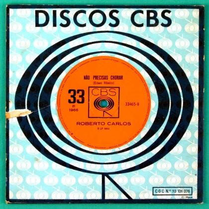 "7"" ROBERTO CARLOS NAO PRECISAS CHORAR 1966 JOVEM GUARDA POP BEAT BRAZIL"