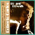 "7"" ROBERTO CARLOS EU AMO DEMAIS 1975 FOLK BEAT EP BRASIL"