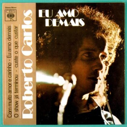 """7"""" ROBERTO CARLOS EU AMO DEMAIS 1975 FOLK BEAT EP BRAZIL"""