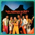 "7"" ROUPA NOVA HERVA DOCE TUDO ACONTECEU NO BOBS BRAZIL"
