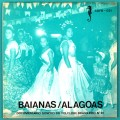 "7"" BAIANAS / ALAGOAS DOCUMENTARIO SONORO DO FOLCLORE BRAZIL"
