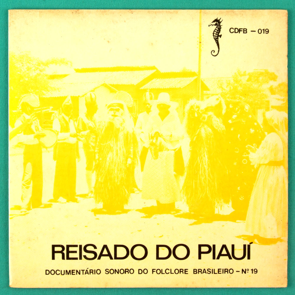 "7"" REISADO DO PIAUI DOCUMENTARIO SONORO DO FOLCLORE BRAZIL"