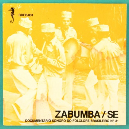 "7"" ZABUMBA / SE REGIONAL DOCUMENTARIO SONORO DO FOLCLORE BRAZIL"