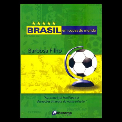 BOOK BRASIL EM COPAS DO MUNDO SOCCER BRAZILIAN FOOTBALL WORLD CUPS BRAZIL
