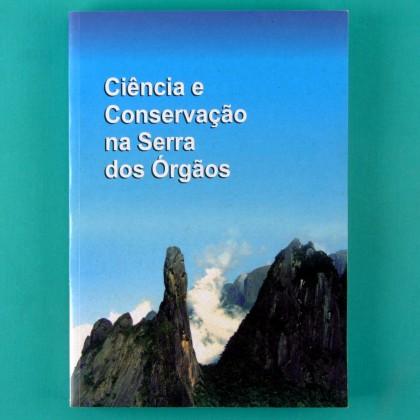 BOOK CIENCIA E CONSERVACAO NA SERRA DOS ORGAOS PARQUE NACIONAL TREKKING NATURE NATIONAL PARK BRAZIL
