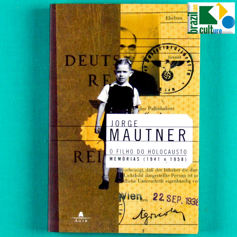 BOOK JORGE MAUTNER O FILHO DO HOLOCAUSTO MUSIC MEMORIES BIO BRAZIL