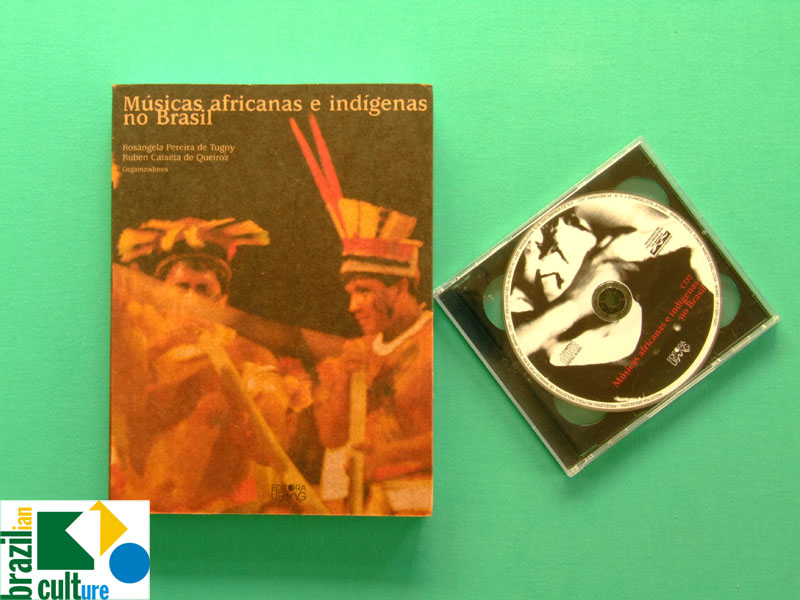 BOOK CDs MUSICAS AFRICANAS E INDIGENAS NO BRASIL INDIAN MUSIC BRAZILIAN FOLKLORE BRAZIL