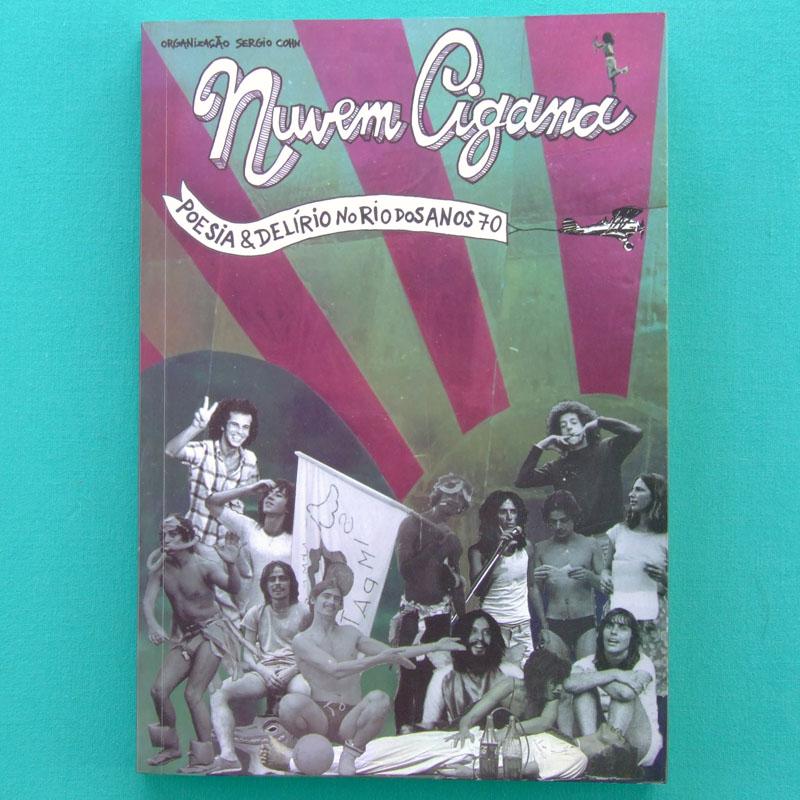 LIVRO NUVEM CIGANA POESIA & DELIRIO NO RIO DE JANEIRO DOS ANOS 70 UNDERGROUND ART BRAZIL