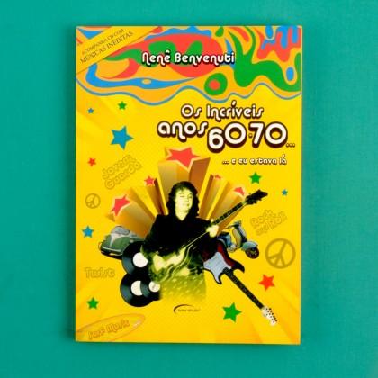BOOK NENE BENVENUTI OS INCRIVEIS ANOS 60 70 ROCK JOVEM GUARDA BRAZIL