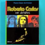 BOOK ROBERTO CARLOS EM DETALHES *CENSORED* BIOGRAPHY FOLK BEAT ROCK MUSIC BRAZIL