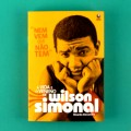 BOOK WILSON SIMONAL NEM VEM QUE NÃO TEM RICARDO ALEXANDRE SOUL FUNK  BRAZIL