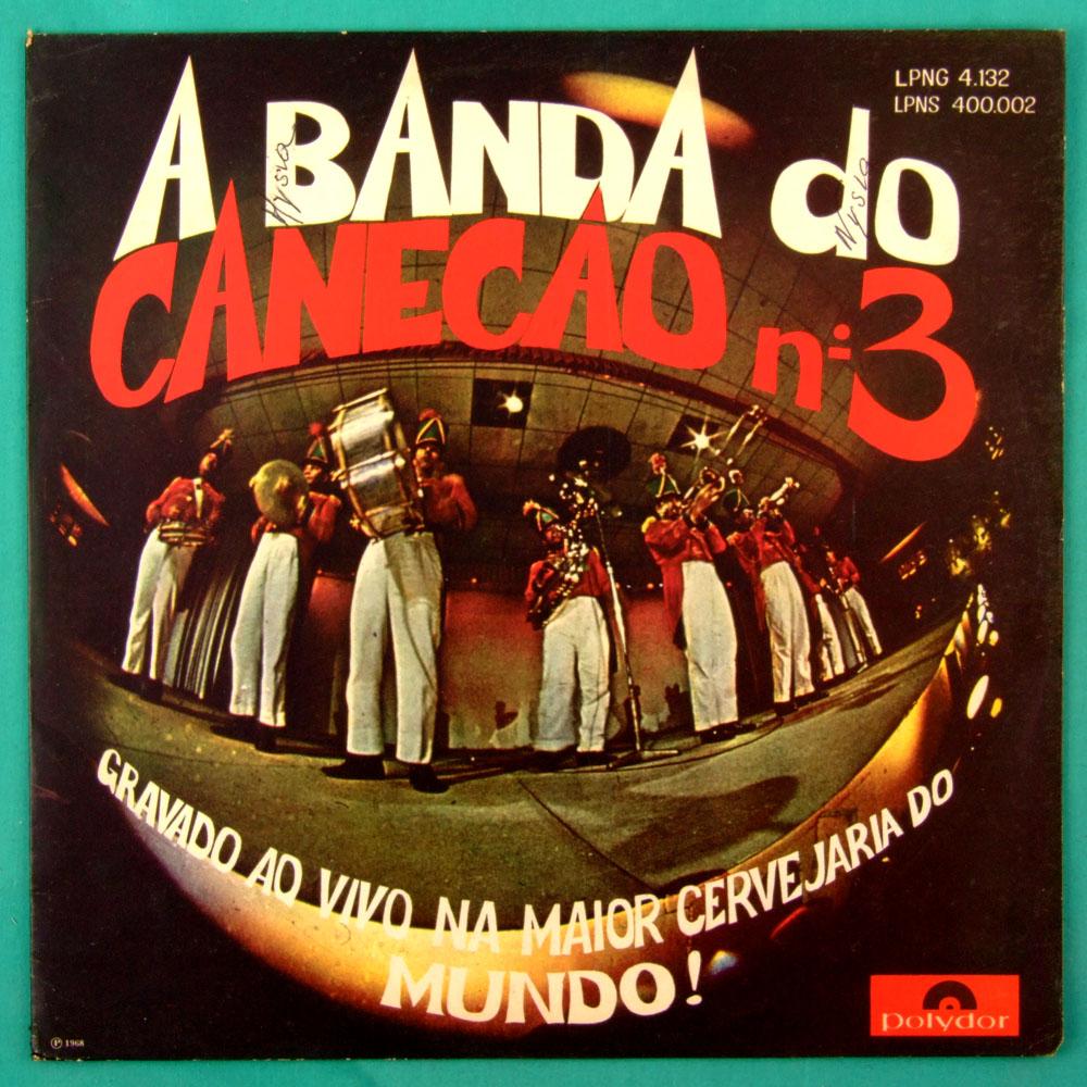 LP A BANDA DO CANECAO N 3 1968  CARNIVAL SAMBA BOSSA ROOTS CHORO INSTRUMENTAL FOLK BRAZIL