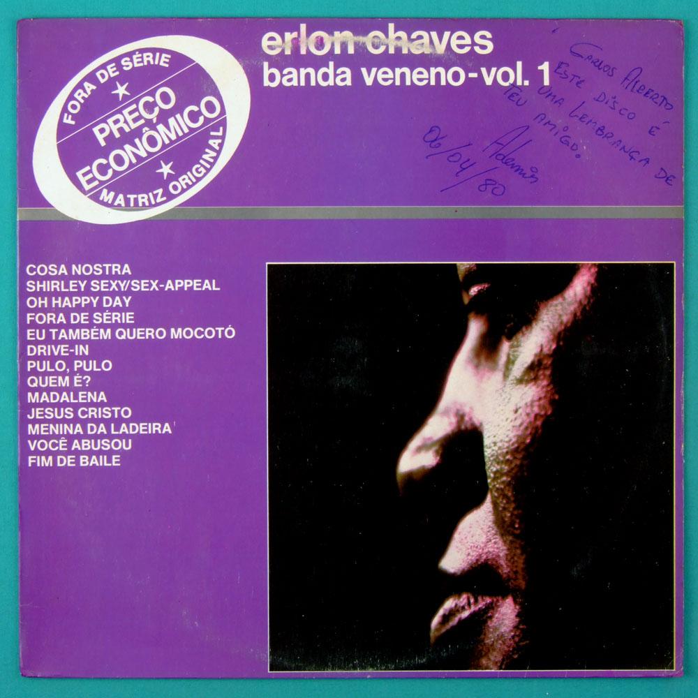 LP ERLON CHAVES BANDA VENENO VOL1 BOSSA FUNK MELLOW SOUL GROOVE FOLK 1978 BRAZIL