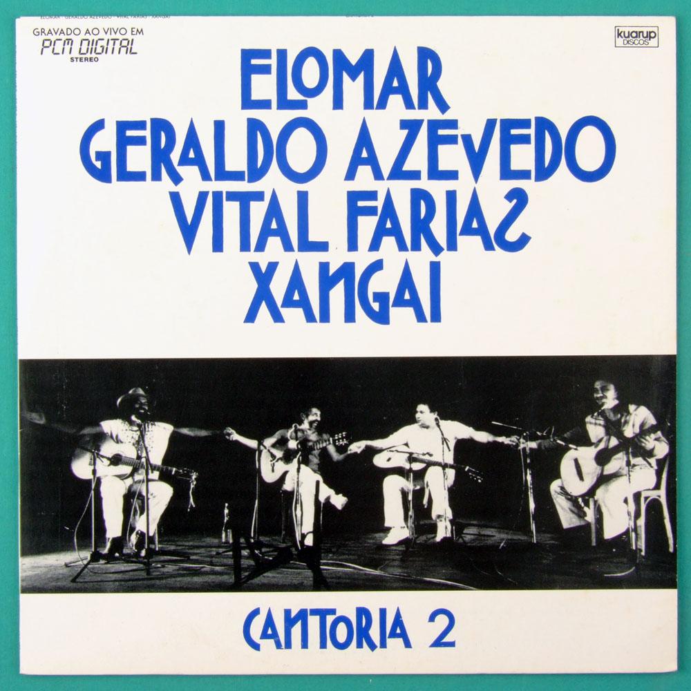 LP ELOMAR GERALDO AZEVEDO VITAL FARIAS XANGAI CANTORIA 2 FOLK REGIONAL BRAZIL