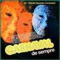 LP GRANDE ORQUESTRA CONTINENTAL CARNAVAL DE SEMPRE CARNIVAL SAMBA BRAZIL