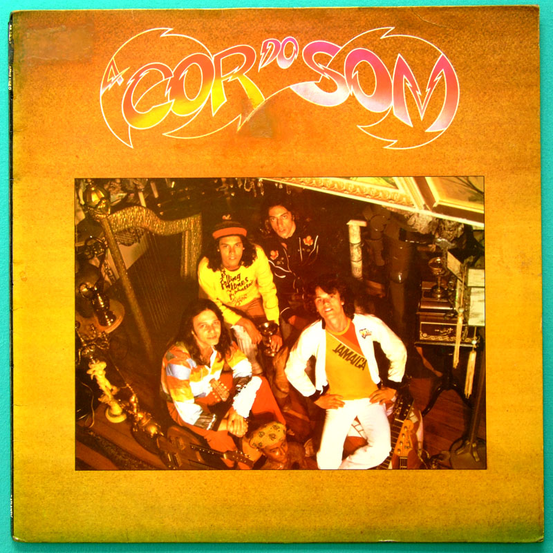 LP A COR DO SOM 1977 DEBUT ROCK FOLK CHORO SAMBA JAZZ BRAZIL