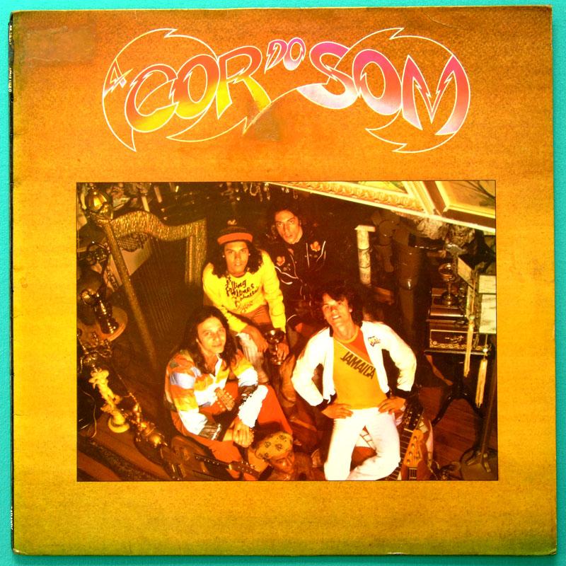 LP A COR DO SOM 1977 DEBUT ROCK FOLK CHORO SAMBA JAZZ BRAZIL