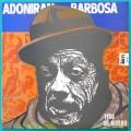LP ADONIRAN BARBOSA TIRO AO ALVARO - SAMBA CHORO BRAZIL