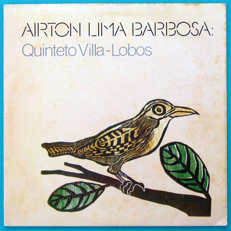 LP AIRTON LIMA BARBOSA QUINTETO VILLA-LOBOS 1981 BRAZIL