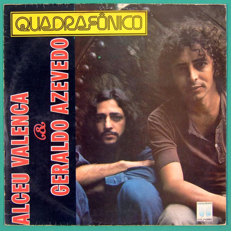 LP ALCEU VALENCA GERALDO AZEVEDO QUADRAPHONIC EDITION ROGERIO DUPRAT EXP BRAZIL
