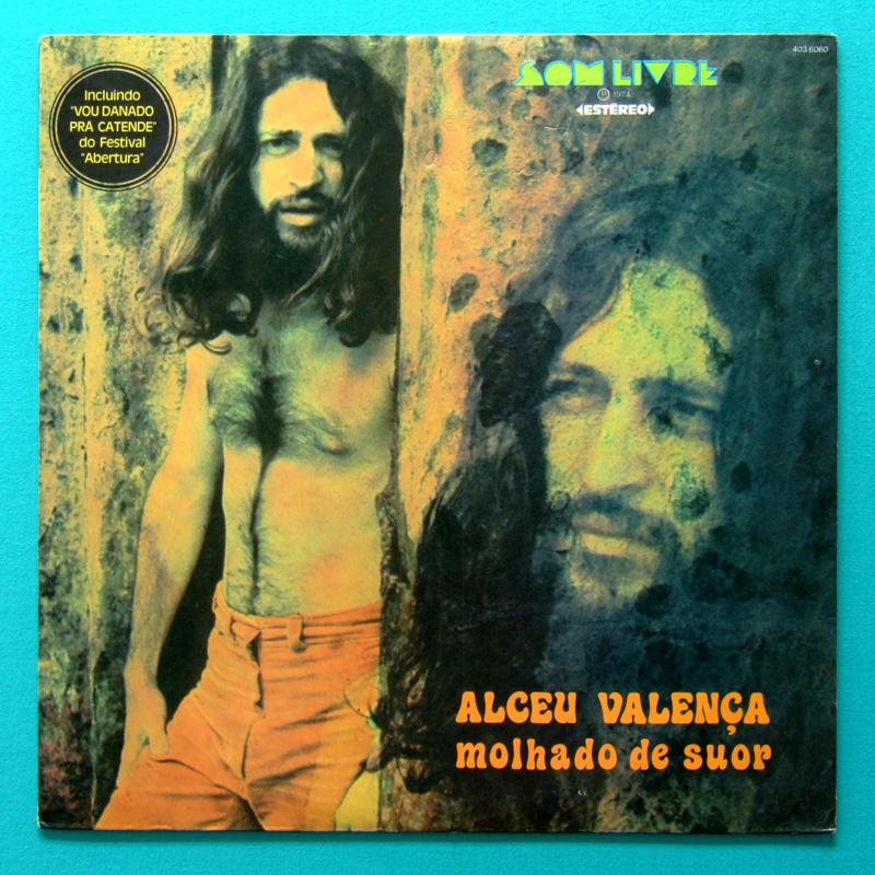 LP ALCEU VALENCA MOLHADO DE SUOR 2ND ED. 1974 REGIONAL PIRY LULA CORTES PSYCH FOLK BRAZIL