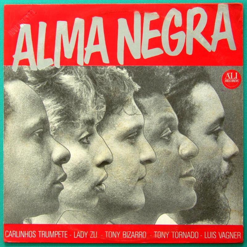 LP ALMA NEGRA LADY ZU TONI TORNADO TONY BIZARRO FUNK GROOVE BRAZIL
