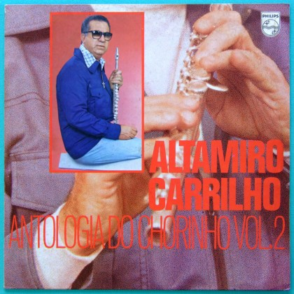 LP ALTAMIRO CARRILHO ANTOLOGIA DO CHORINHO VOL 2 BRAZIL