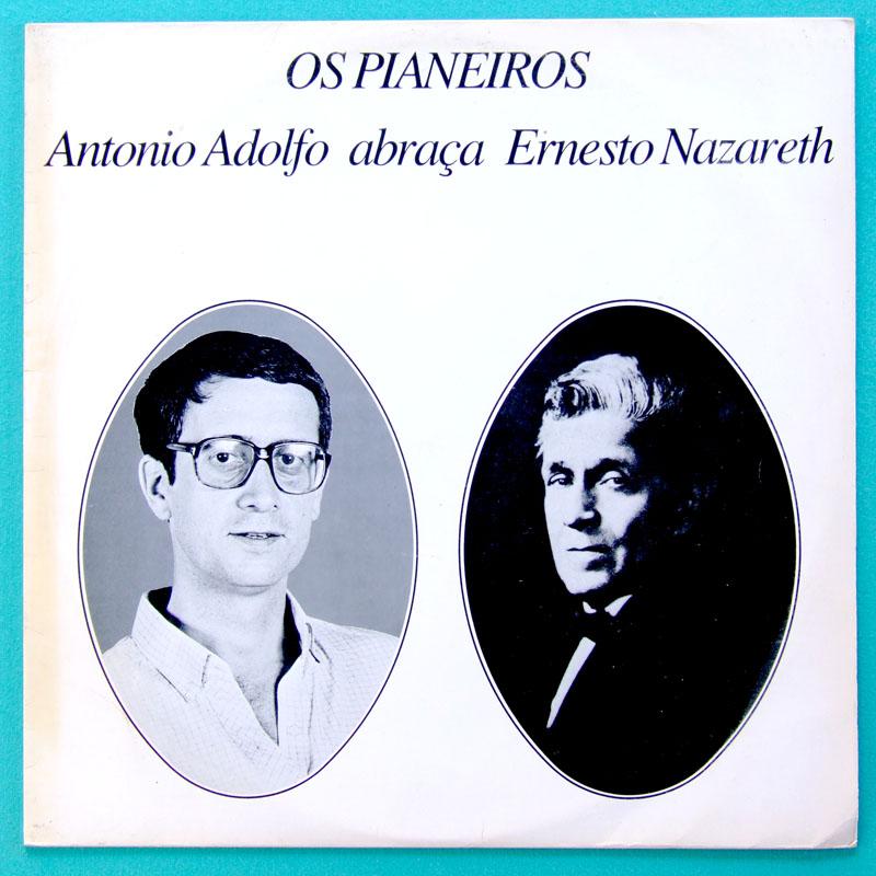 LP ANTONIO ADOLFO ABRACA ERNESTO NAZARETH CHORO INDEPENDENT BRAZIL