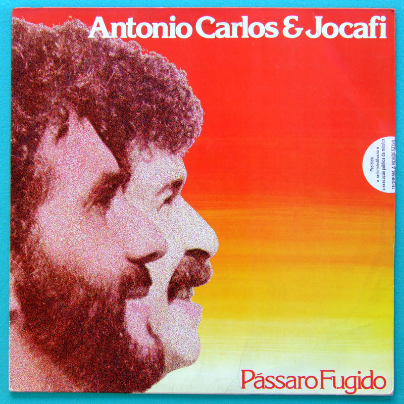 LP ANTONIO CARLOS E JOCAFI PASSARO FUGIDO 1984 AFRO FUNK SAMBA SOUL BRAZIL