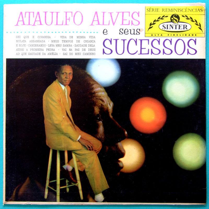 LP ATAULFO ALVES E SEUS SUCESSOS 1966 SAMBA FOLK BRAZIL
