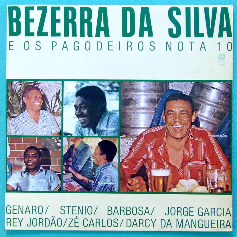 LP BEZERRA DA SILVA E OS PAGODEIROS NOTA 10 FOLK BRAZIL