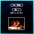 LP CAETANO VELOSO CHICO BUARQUE MPB-4 JUNTOS E AO VIVO 1972 BOSSA SAMBA TROPICALIA BRAZIL