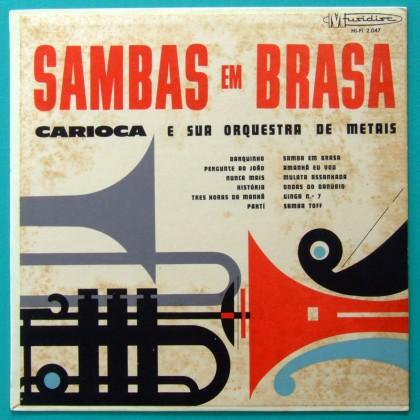 LP CARIOCA E SUA ORQUESTRA SAMBAS EM BRASA BOSSA BRAZIL