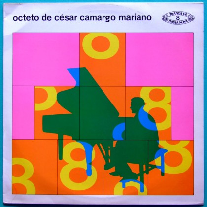 LP CESAR CAMARGO MARIANO OCTETO  BOSSA JAZZ MINT 2nd ED. BRAZIL