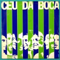 LP CEU DA BOCA 1981 BOSSA CHOIR VOCAL FOLK INDEPENDENT BRAZIL