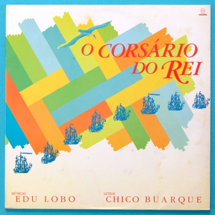 LP CHICO BUARQUE EDU LOBO CORSARIO DO REI BOSSA BALLET PLAY BRAZIL