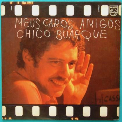 LP CHICO BUARQUE - MEUS CAROS AMIGOS BOSSA SAMBA BRAZIL