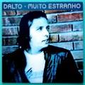 LP DALTO MUITO ESTRANHO OS LOBOS FOLK PSYCH ROCK BRAZIL