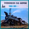 LP DEMONIOS DA GAROA TREM DAS 11 SAMBA ROOT FOLK BRAZIL