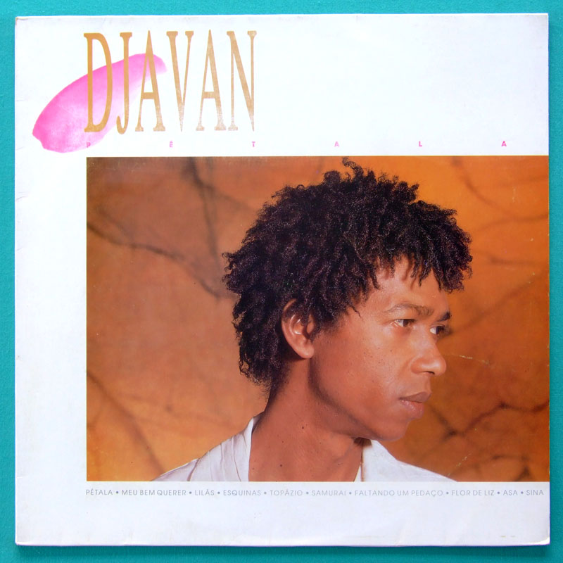 LP DJAVAN PETALA 1986 DJ SAMBA BOSSA SOUL GROOVE BRAZIL